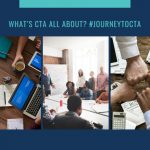 WHAT'S CTA ALL ABOUT? #JourneyToCTA