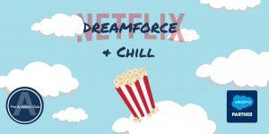 Dreamforce n chill